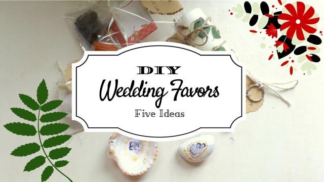 Wedding Dyi Ideas 5 Creative Wedding Favor Ideas Part 2 Diy Easy And Affordable