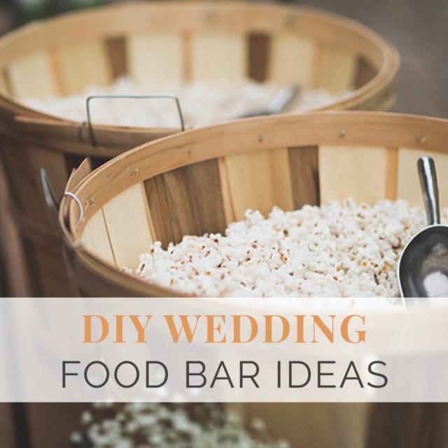 Wedding Dyi Ideas 65 Diy Wedding Food Bar Ideas Wedding Shoppe