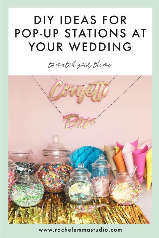 Wedding Dyi Ideas Diy Ideas For Pop Up Stations At Your Wedding Rachel Emma Studio