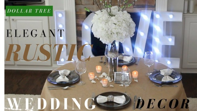 Wedding Dyi Ideas Diy Rustic Wedding Decoration Ideas Dollar Tree Diy Wedding