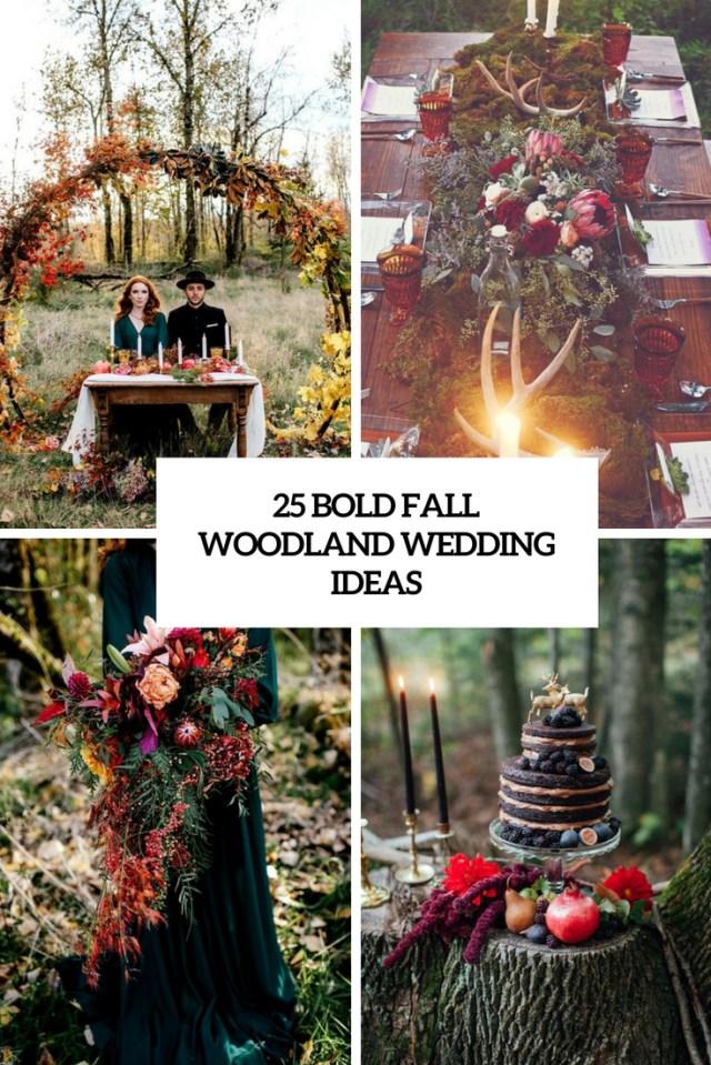 Wedding Ideas Fall 25 Bold Fall Woodland Wedding Ideas Weddingomania