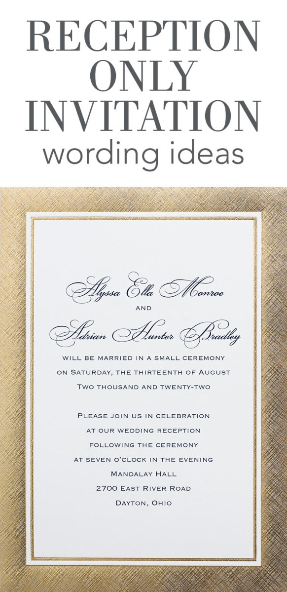 What To Write On A Wedding Invitation Reception Only Invitation Wording Invitations Dawn