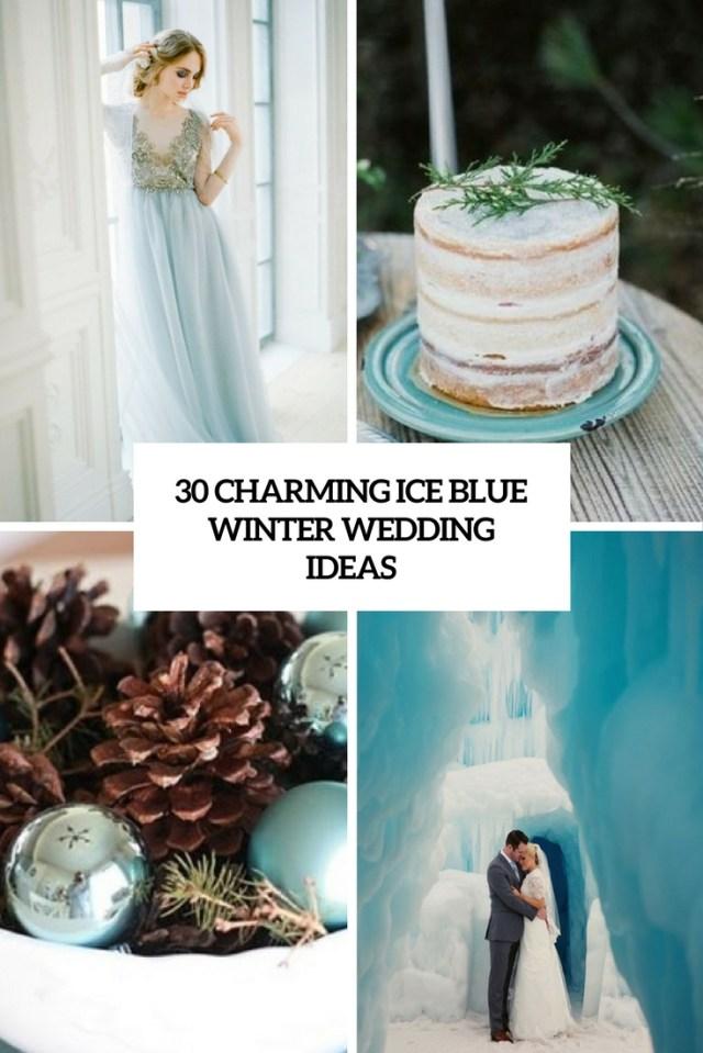 Winter Wedding Ideas 30 Charming Ice Blue Winter Wedding Ideas Weddingomania