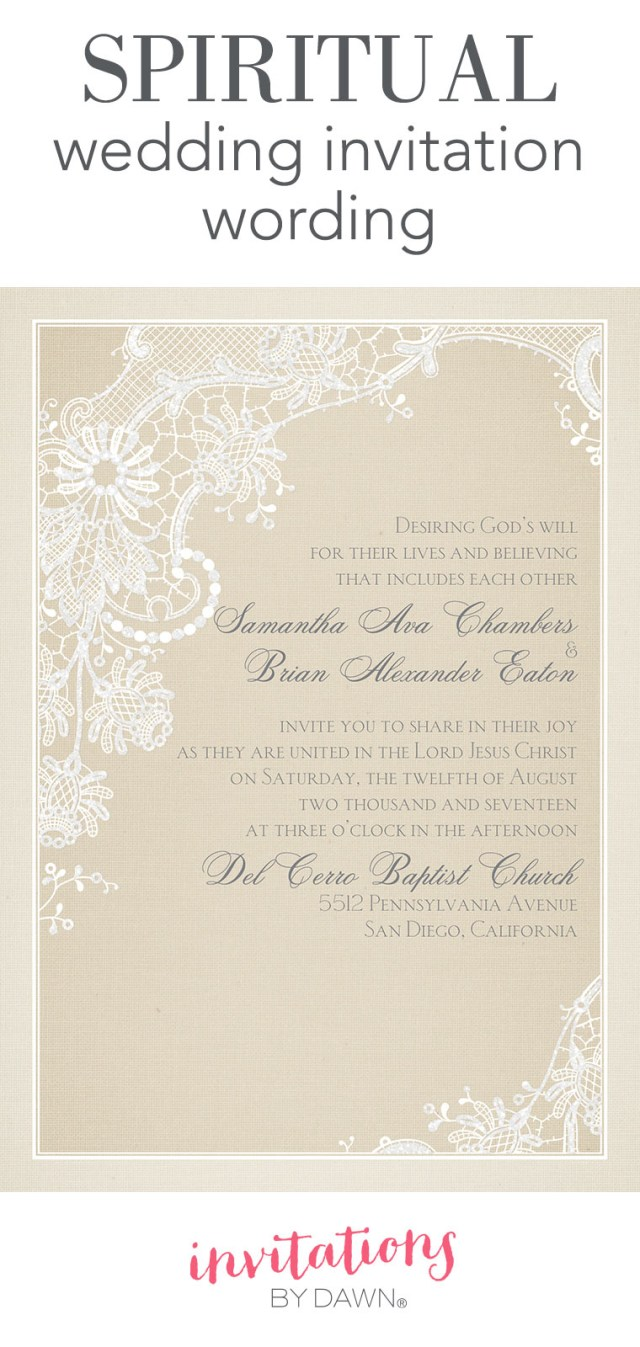 Words To Put On A Wedding Invitation Spiritual Wedding Invitation Wording Invitations Dawn
