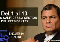 como-calificas-la-gestion-del-presidente-rafael-correa-delgado-2017-registroecuador.com