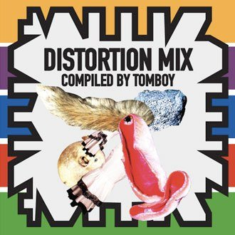 Distortion Mix (Compiled by Tomboy)