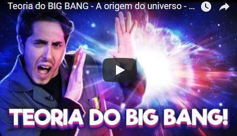 Vídeo do Dia | Felipe Castanhari e a Teoria do Big Bang