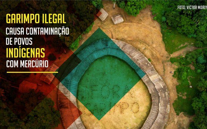 GARIMPO ILEGAL CAUSA CONTAMINAÇÃO DE POVOS INDÍGENAS COM MERCÚRIO