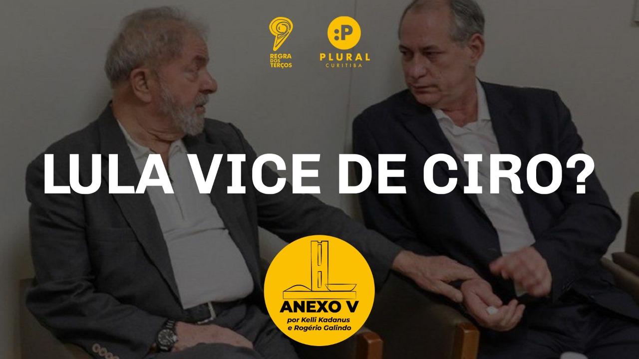 LULA CANDIDATO A VICE DE CIRO GOMES EM 2022?