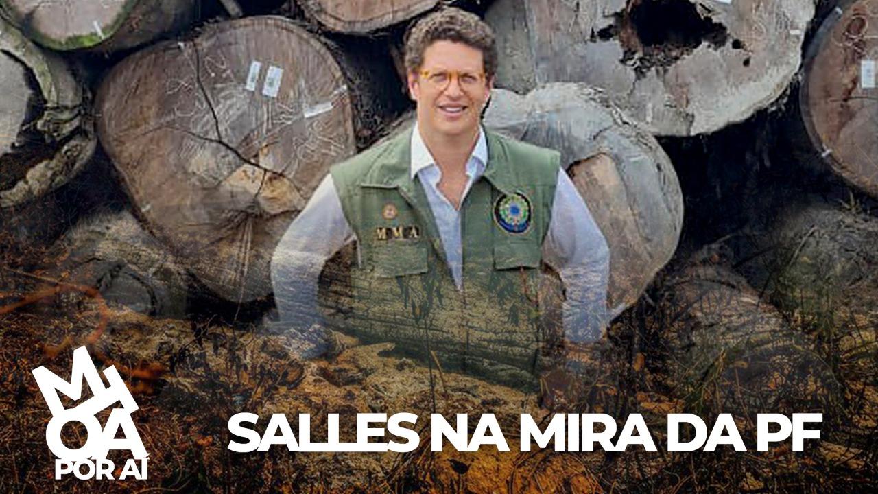 RICARDO SALLES ESTÁ NA MIRA DA PF ENQUANTO GOVERNO TENTA BLINDA-LO