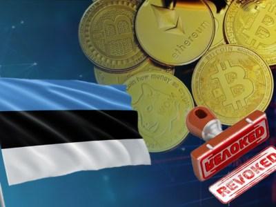 Estonia Considers Revoking All Crypto Business Licenses
