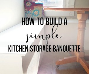 Basic guidelines for a beginner to build a storage bench for the kitchen.