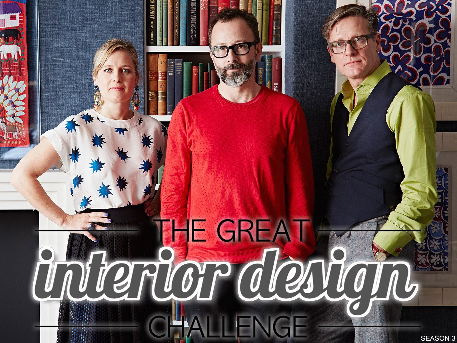 The Great Interior Design Challenge On Netflix. Season 3.