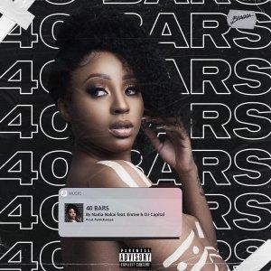 DOWNLOAD MP3: Nadia Nakai – 40 Bars Ft. Emtee & DJ Capital