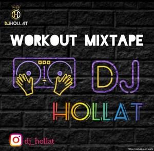 MIXTAPE: DJ Hollat – Workout Mix