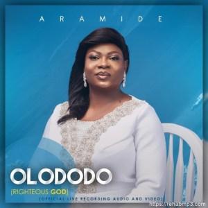 AUDIO + VIDEO: Aramide – Olododo