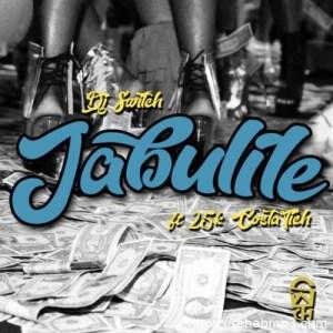 DJ Switch – Jabulile Ft. 25K & Costa Titch