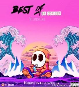 MIXTAPE: DJ AfroNaija – Best Of El Corizo Mix