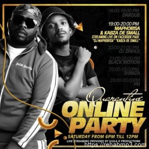 MIXTAPE: Kabza De Small & DJ Maphorisa – Quarantine Online Party Mix