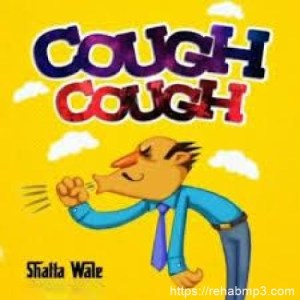Shatta Wale - Cough Cough Mp3 Audio Download
