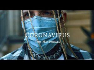 AUDIO + VIDEO: Tom MacDonald – Coronavirus