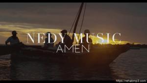 VIDEO: Nedy Music – Amen