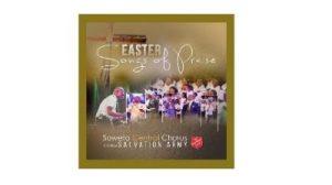 ALBUM: Soweto Central Chorus – Easter Songs of Praise (2020) (Zip File)
