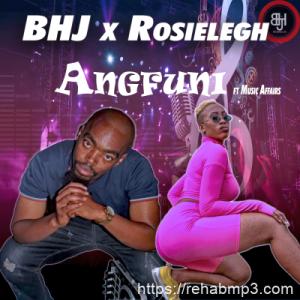 BHJ & Rosielegh – Angfuni