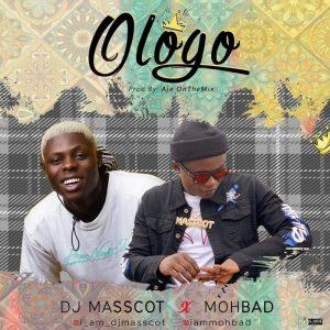 DJ Massot Ft. Mohbad – Ologo