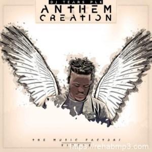 DJ Tears PLK – Anthem Of Creation (Original)