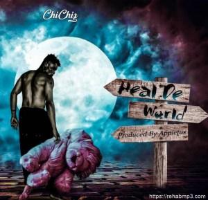 Chichiz – Heal The World