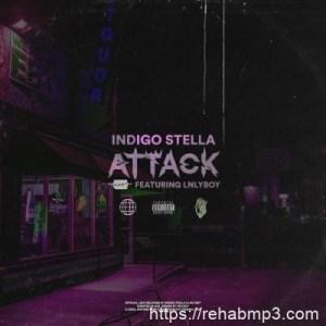 Indigo Stella ft Lnlyboy – Attack