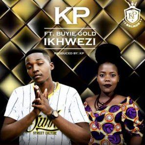 KP – Ikhwezi ft. Buyie Gold