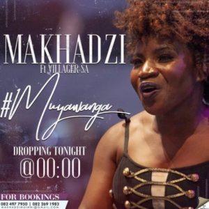 Makhadzi ft Villager SA – Muya Wanga
