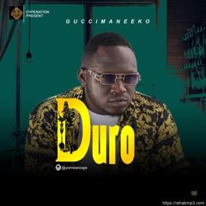 Guccimaeeko – Duro