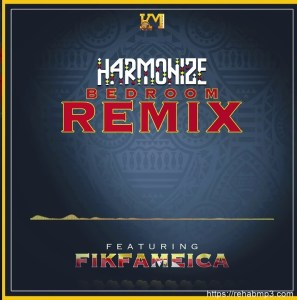 harmonize-ft-fik-fameica-bedroom-remix