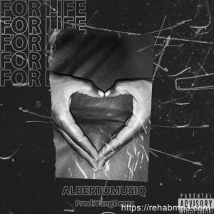 Albertomusiq-For-Life-Prod.-By-YungD3mz