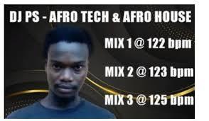 DJ PS – Afro Tech (Mix 1)