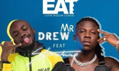 Mr-Drew-–-Eat-Ft-Stonebwoy-mp3-download