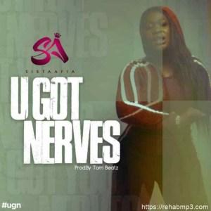 Sista-Afia-You-Got-Nerves-mp3-download