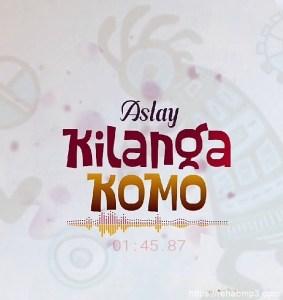 aslay-kilanga-komo