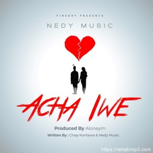 nedy-music-acha-iwe