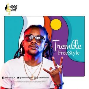 Addi_Self_-_Tremble_Freestyle