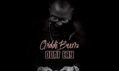 chidi-beenz-dont-cry
