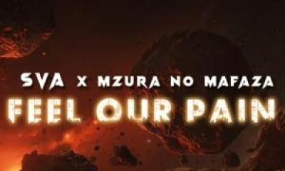 Sva & MzuRa no Mafaza Feel Our Pain Mp3 Download