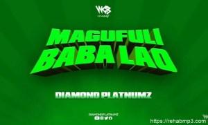 diamond-platnumz-magufuli-baba-lao