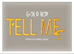 gold-boy-tell-me