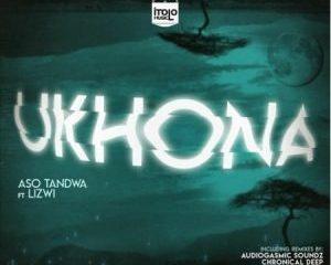 Aso Tandwa – Ukhona Kususa Remix ft. Lizwi 300x300 - Aso Tandwa – Ukhona (Kususa Remix) ft. Lizwi