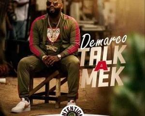 Demarco_-_Talk_a_Mek_Intention_Riddim