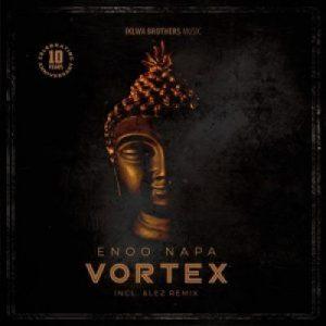Enoo Napa & Lez Vortex Mp3 Download